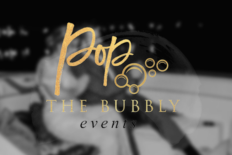 Pop The Bubbly Events